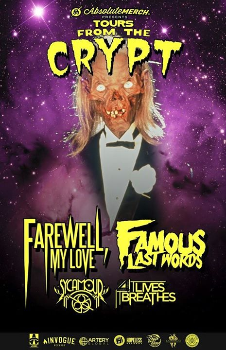 Farewell My Love - Tours From The Crypt With Famous Last Words - poster