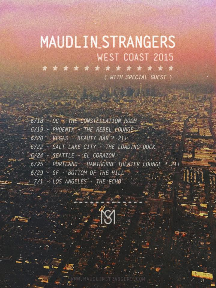 Maudlin Strangers West Coast 2015 Tour