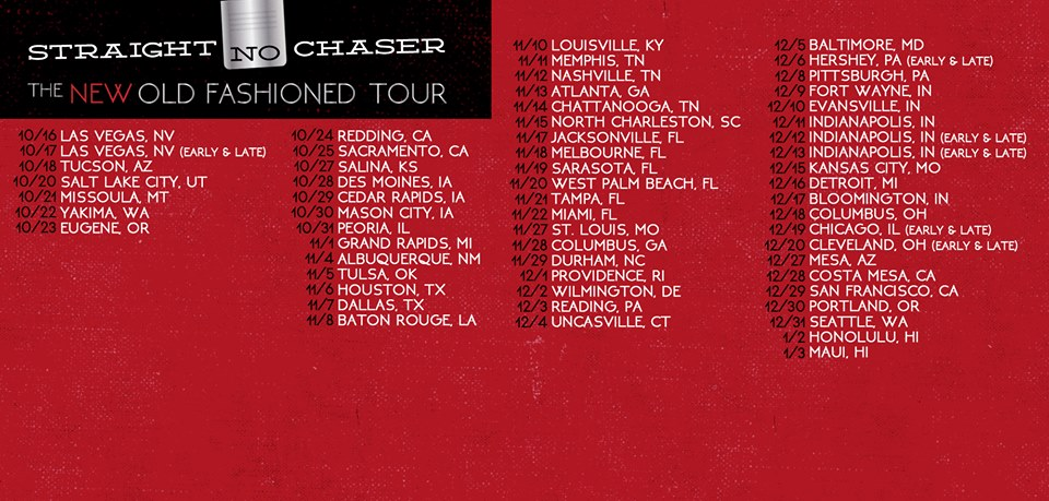 Straight No Chaser - The New Old Fashioned Tour - poster