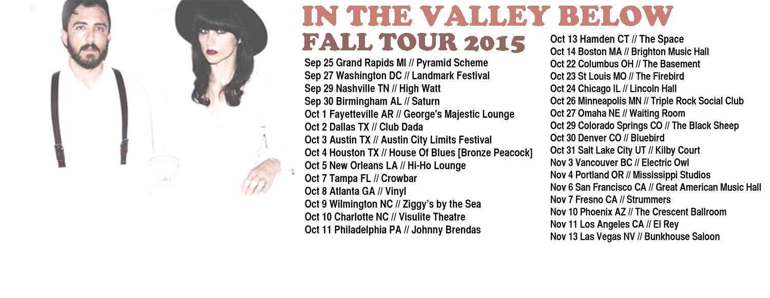 In The Valley Below - 2015 Tour Poster