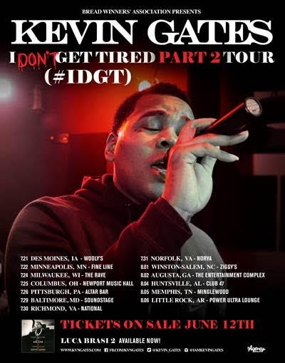 Kevin Gates - I Don't Get Tired (#IDAF) Part 2 Tour - poster