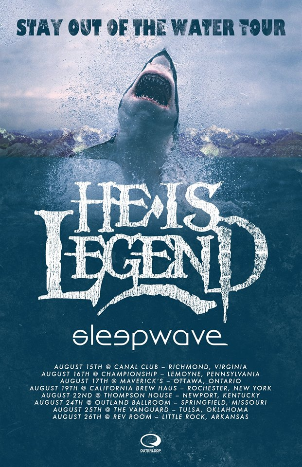 He Is Legend - Stau Out Of The Water Tour