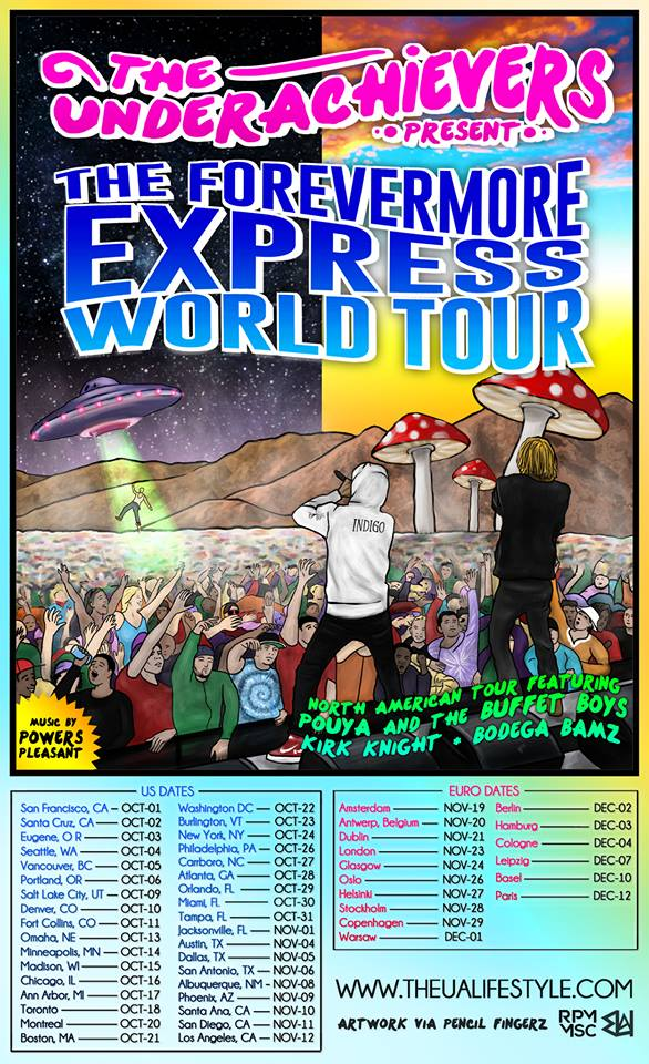The Underachievers - The Forevermore Express World Tour - poster