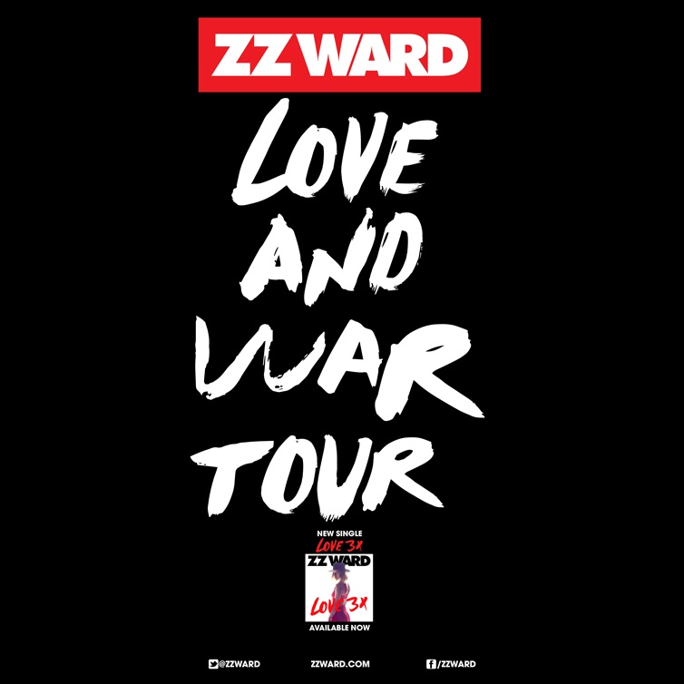 """ZZ Ward's """"Love and War Tour"""" – Ticket Giveaway"""