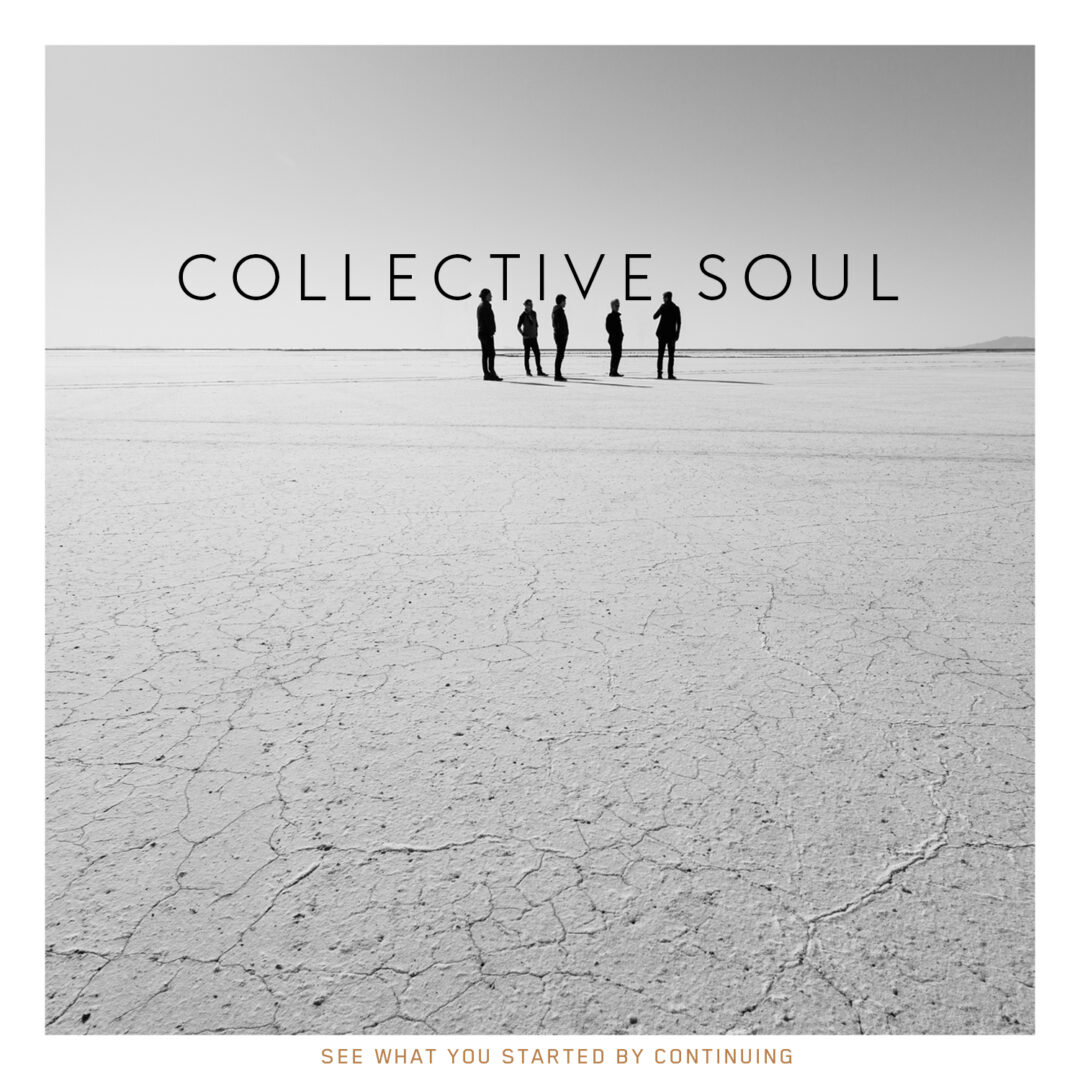 """Collective Soul's """"The See What You Started Tour"""" – Ticket Giveaway"""