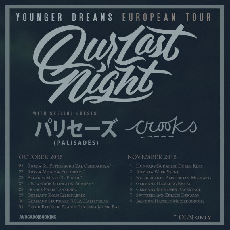Our Last Night - Younger Dreams European Tour - poster