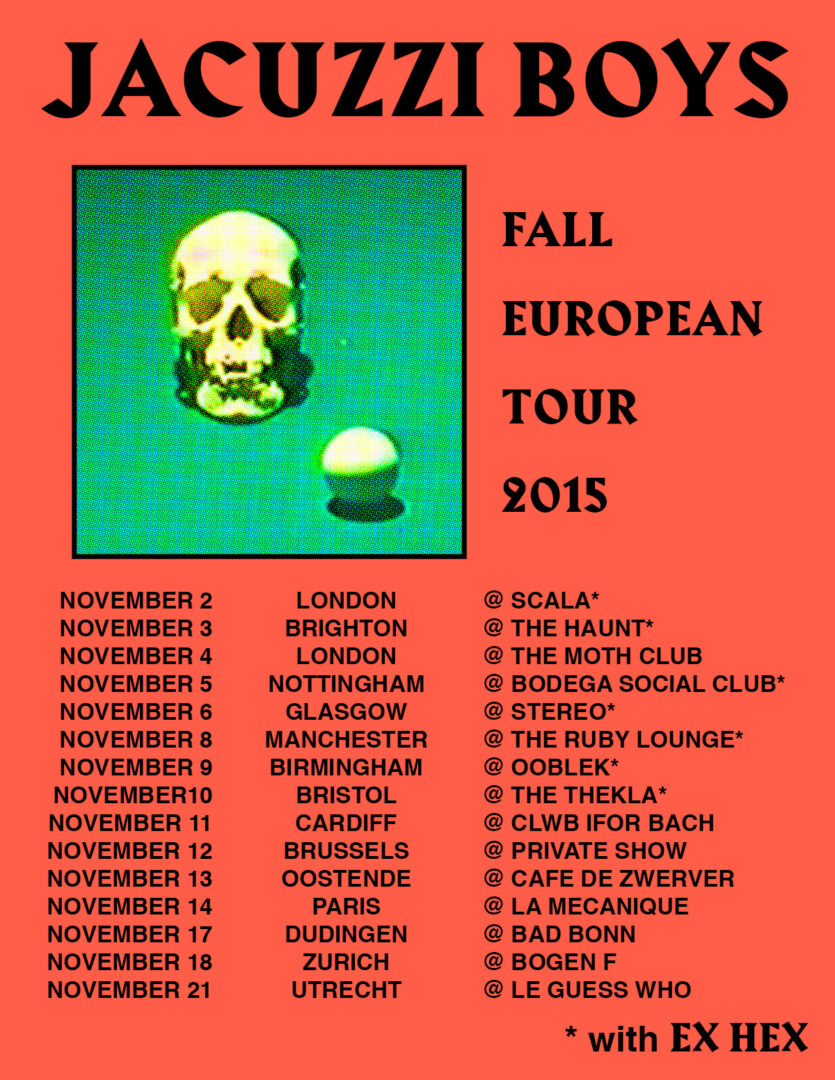 Jacuzzi Boys - Fall European Tour - 2015 Tour Poster