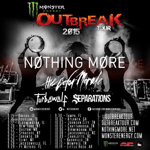 Nothing More - Monster Energy Outbreak Tour - 2015 Tour Poster