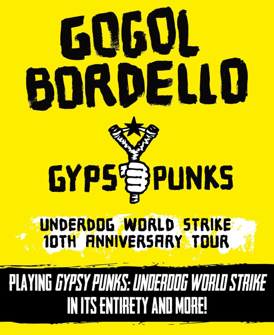 Gogol Bordello - Gypsy Punks 10th Anniversary Tour - 2015 Tour Poster