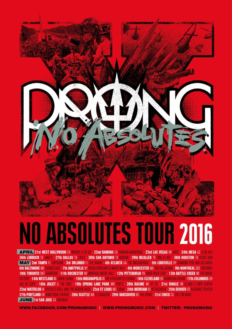 Prong - No Absolutes North American Tour - 2016 Tour Poster