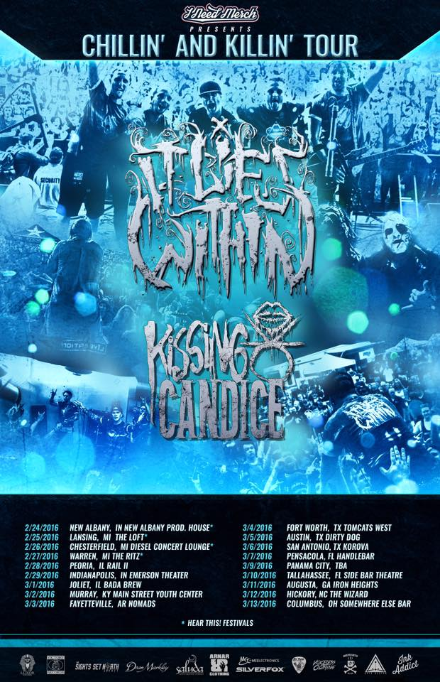 It Lies Within - Chillin' and Killin' Tour - poster