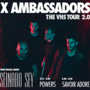 "X Ambassadors' ""The VHS Tour 2.0"" – Ticket Giveaway"