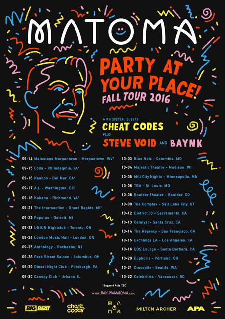 Matoma - North American Party at Your Place Tour - 2016 Tour Poster