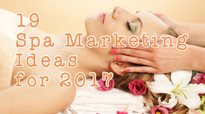 Spa Marketing Ideas