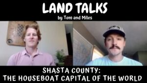 Shasta County Land Talk Video