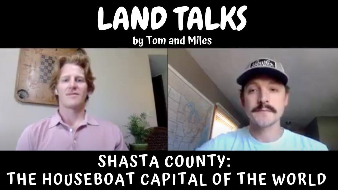 Shasta County Land Talk Video