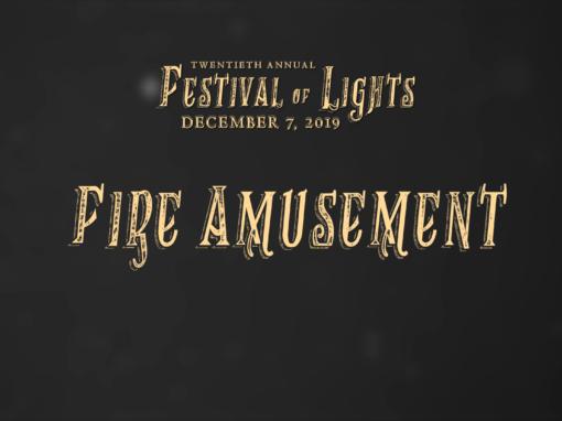 Festival of Lights, 2019 – Fire Amusement