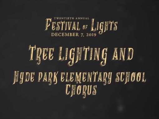 Festival of Lights, 2019 – Tree Lighting and Hyde Park Elementary School Chorus