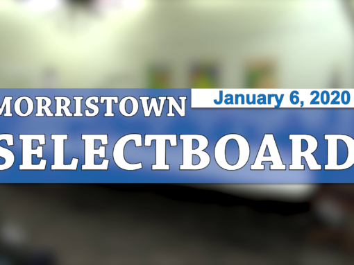 Morristown Selectboard, 1/6/20
