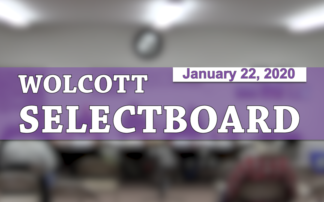 Wolcott Selectboard, 1/22/20