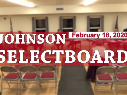Johnson Selectboard, 2/18/20