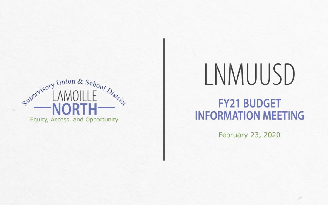 LNMUUSD Budget Information Meeting, 2/24/20