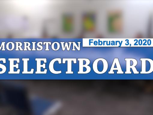 Morristown Selectboard, 2/3/20