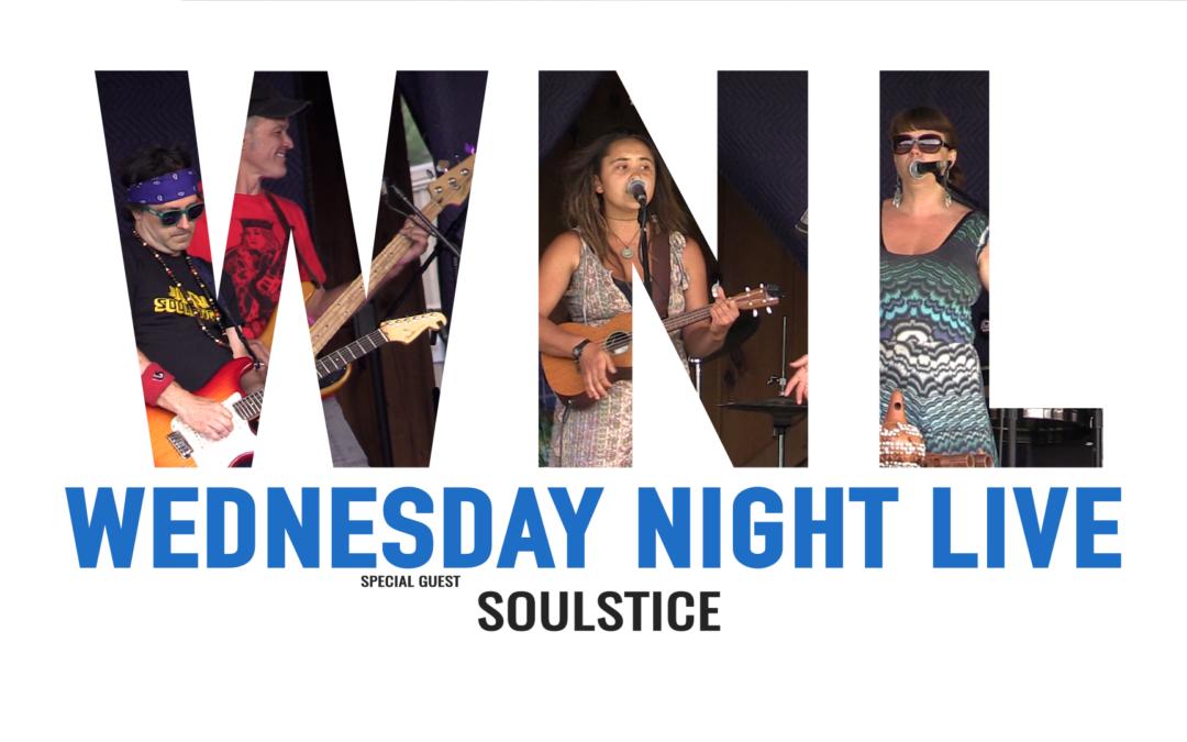 Wednesday Night Live, 2019 – Soulstice