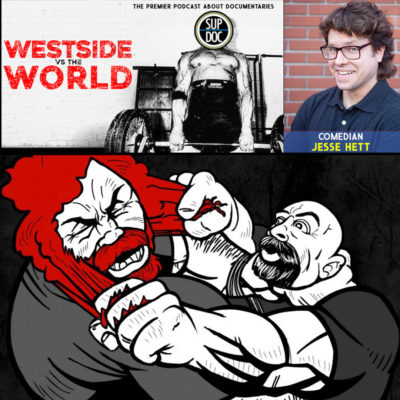 Ep 126 WESTSIDE VS THE WORLD with comedian Jesse Hett
