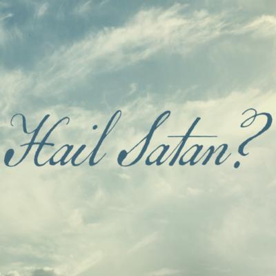 How The Documentary Hail Satan? Made Me Very Happy
