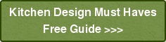 Kitchen Design Must Haves Free Guide >>>