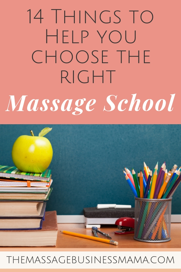 14 Things to Help You Choose the Right Massage School