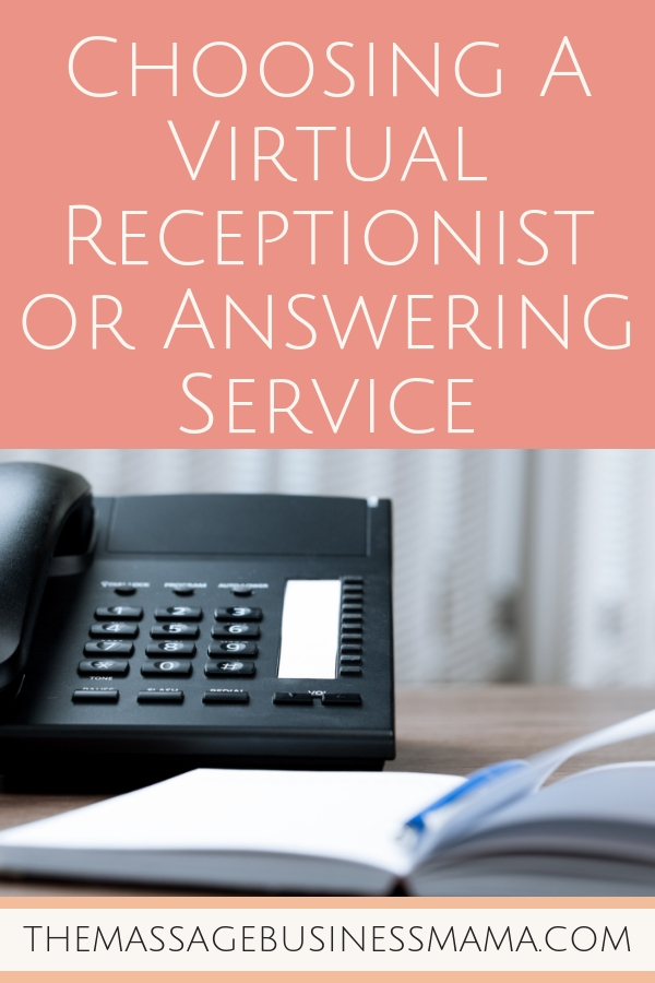 Choosing a virtual receptionist or answering service.