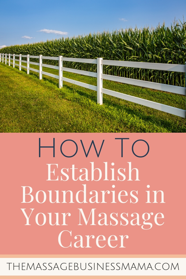 Establishing Boundaries as Massage Therapists