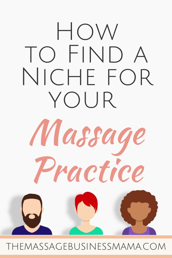 Finding A Niche For Your Massage Practice
