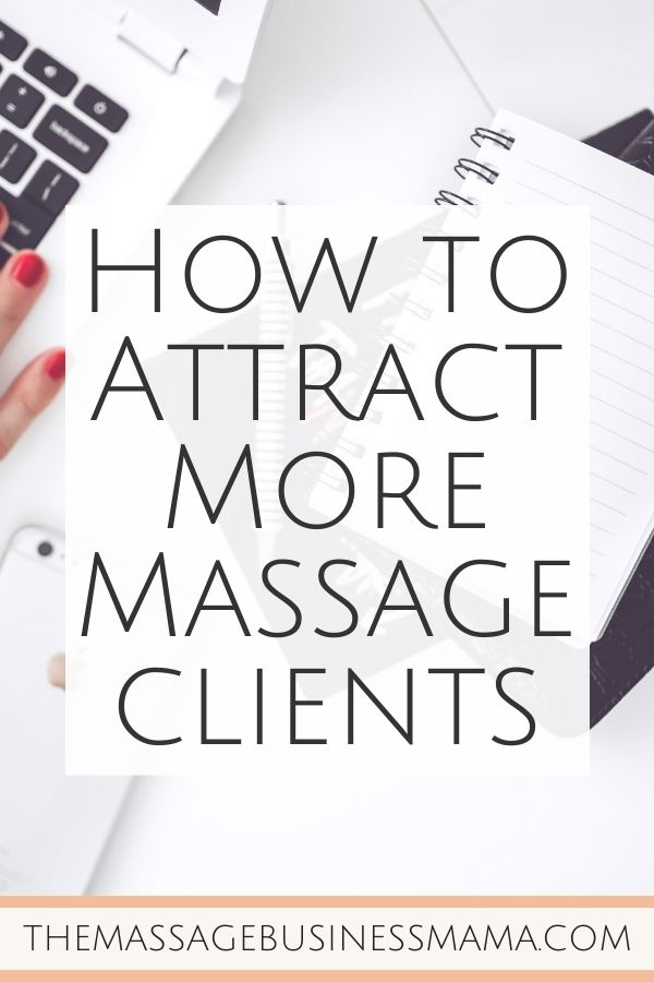 How to Attract More Massage Clients