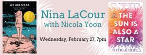 Nina LaCour with Nicola Yoon