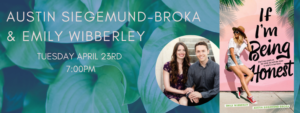 Austin Siegemund-Broka & Emily Wibberley Signing @ If I'm Being Honest