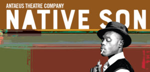 NATIVE SON @ Kirk Douglas Theatre