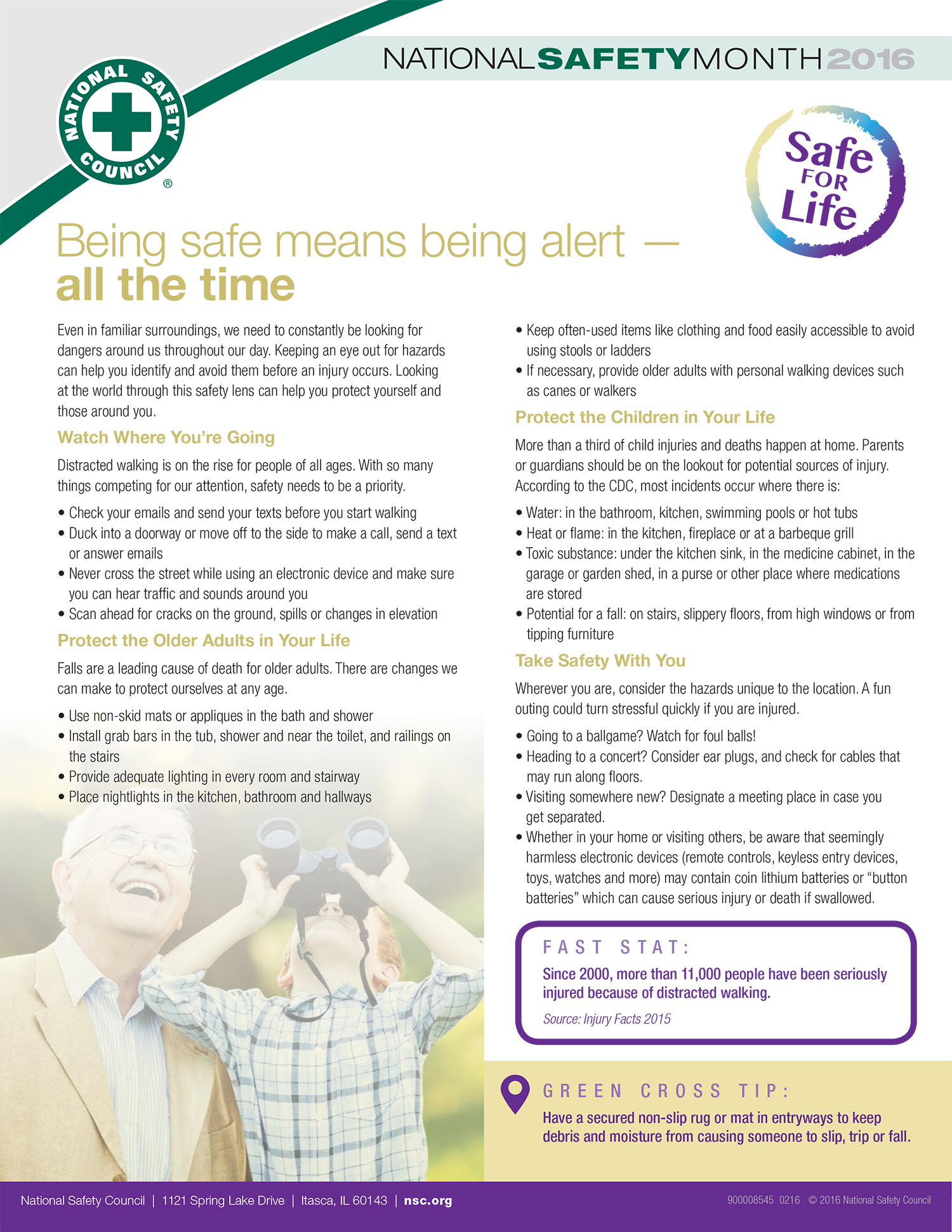 Being safe means being alert - all the time