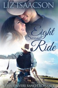 Three Rivers Ranch Romance Book Six