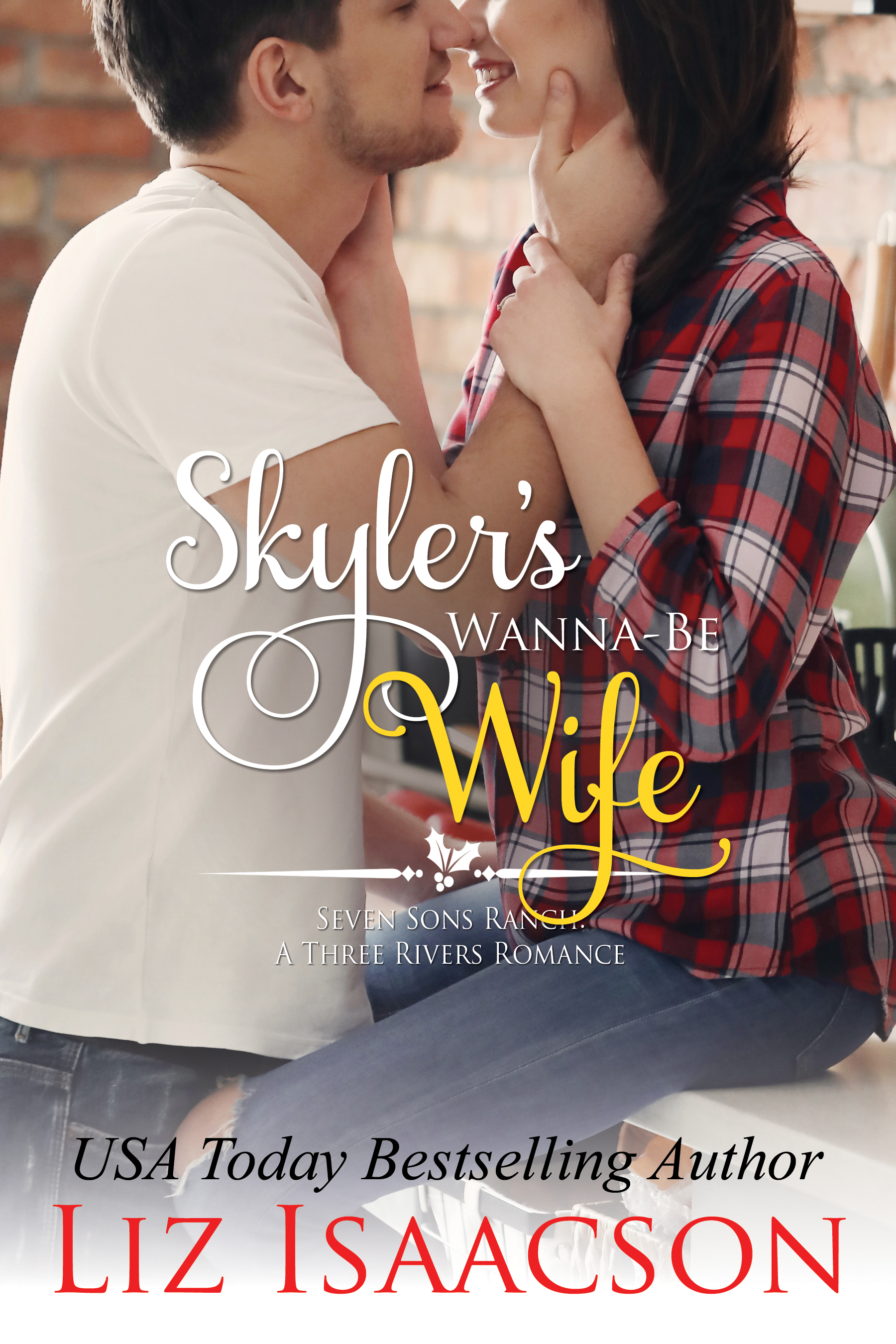 Skylers Wanna Be Wife FRONT COVER