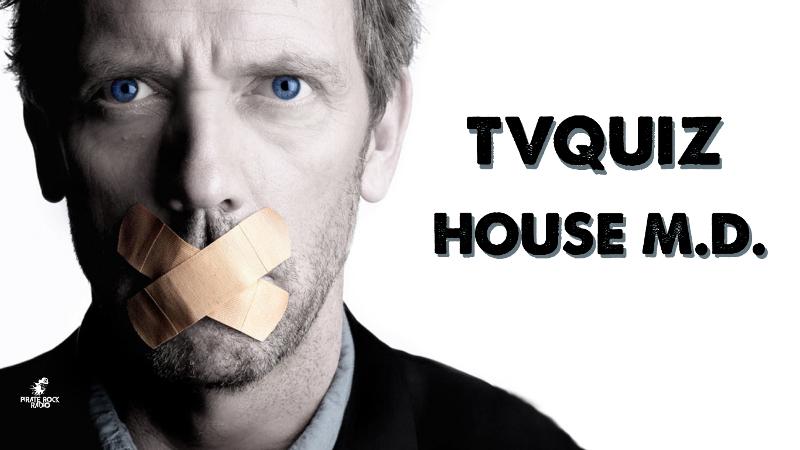 TV Quiz ¿Que tan fan eres de House?