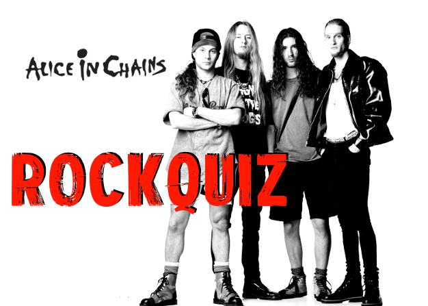 RockQuiz: Alice In Chains