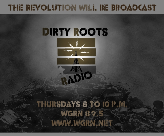 Dirty Roots Radio: Exploring the raw roots of the American sound