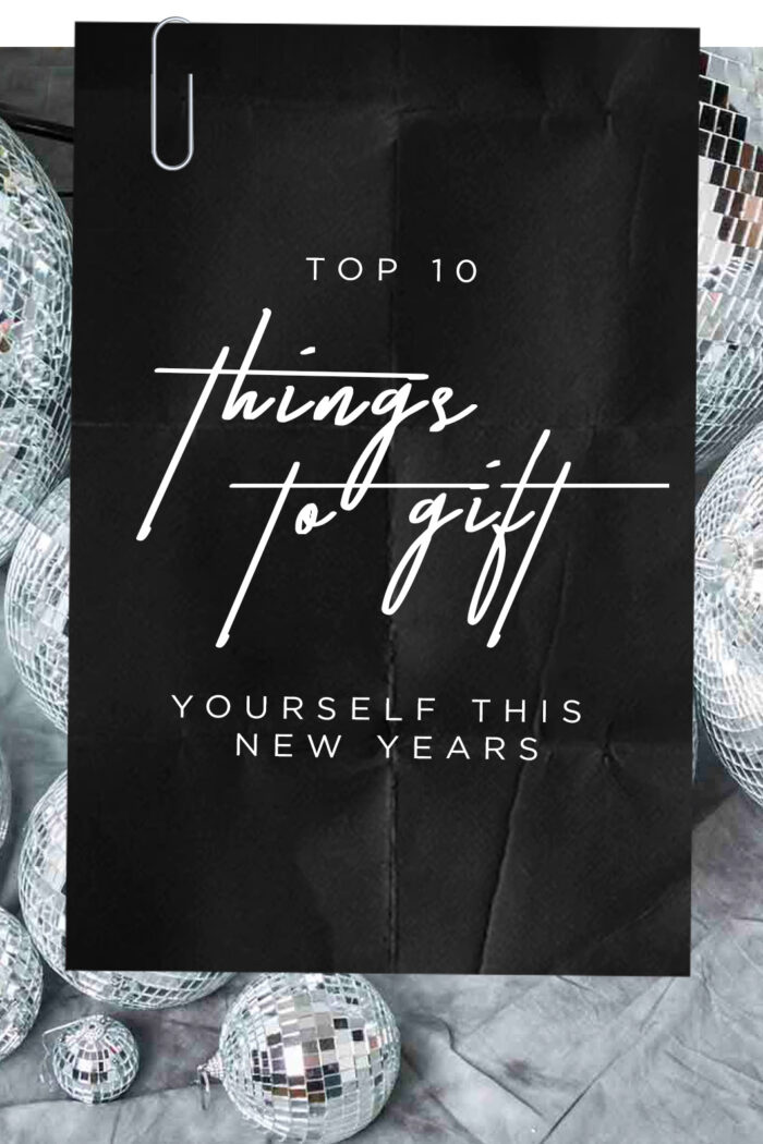 10 Things to Gift Yourself for New Years