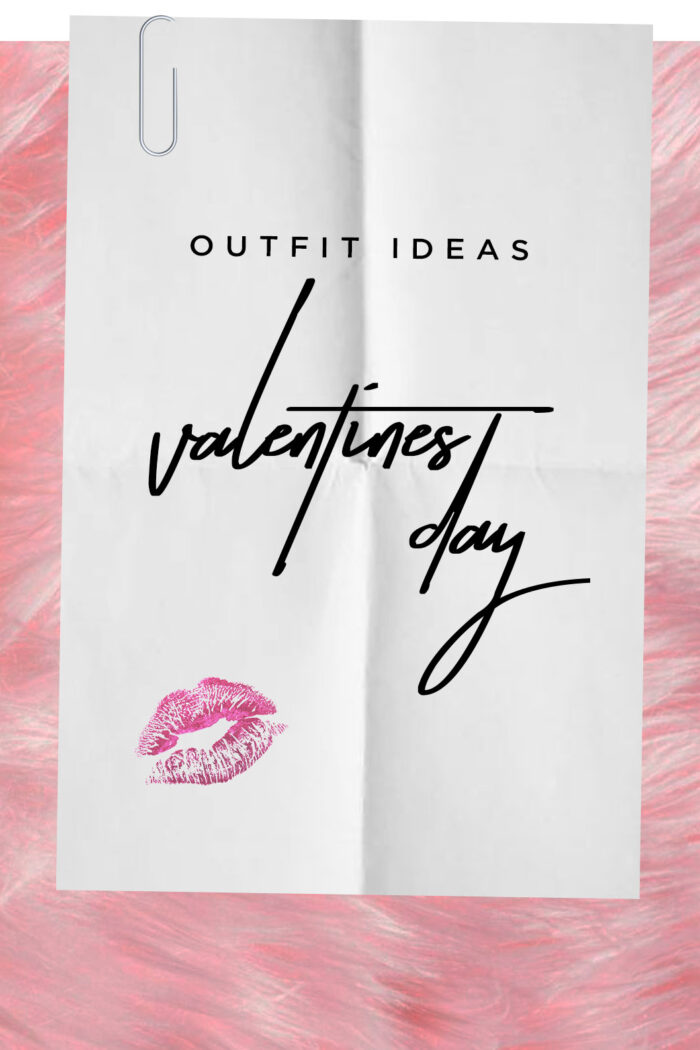 Mix & Match Valentine's Date Outfits