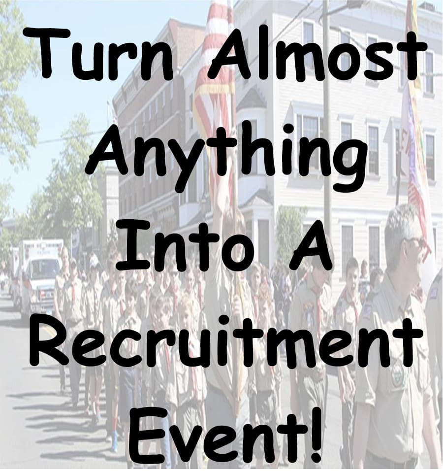 Turn Almost Anything Into a Recruitment Event