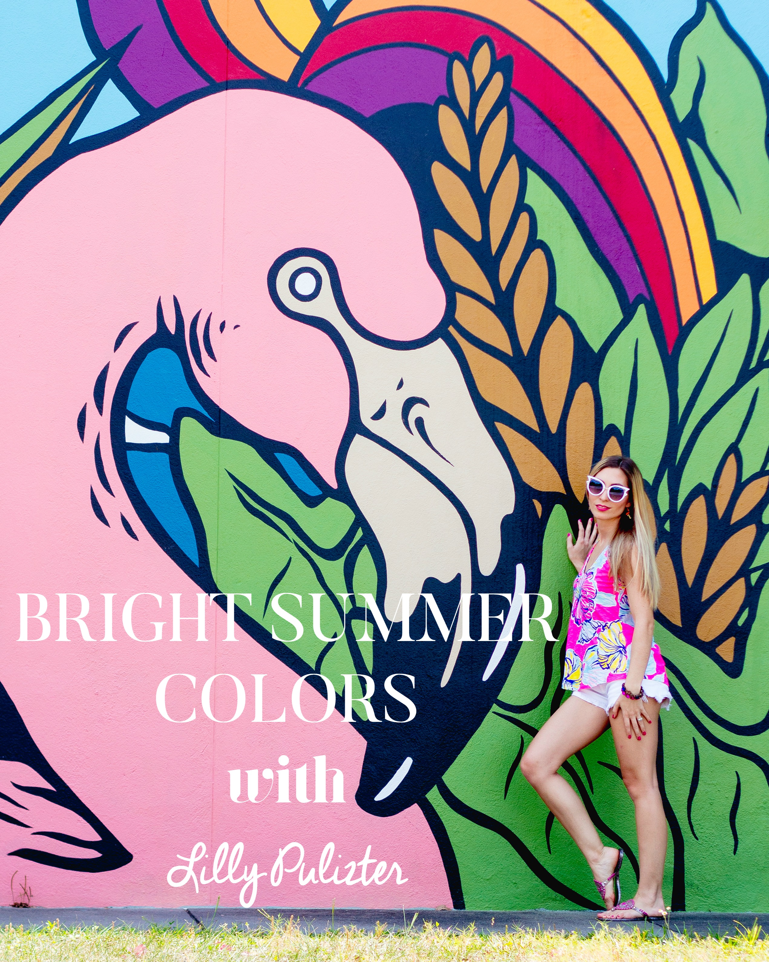 BRIGHT SUMMER COLORS WITH LILY PULITZER