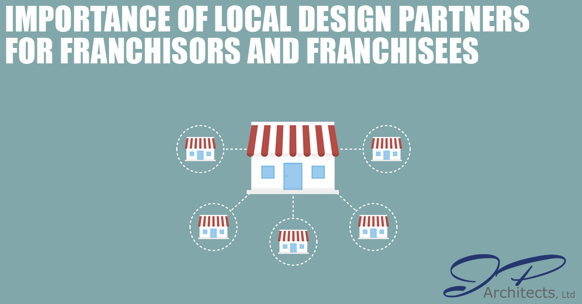Importance of Local Design Partners for Franchisors and Franchisees Cover Photo